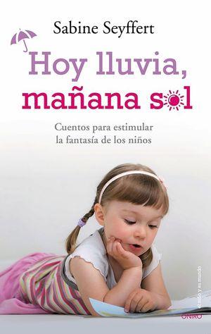 HOY LLUVIA, MAÑANA SOL