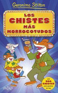 LOS CHISTES MAS MORROCOTUDOS DE GERONIMO STILTON