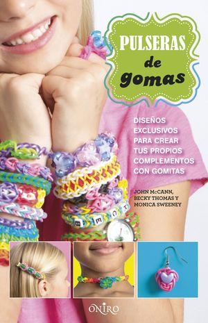 PULSERAS DE GOMAS
