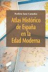 ATLAS HISTÓRICO DE ESPAÑA EN LA EDAD MODERNA