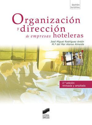 ORGANIZACIÓN Y DIRECCIÓN DE EMPRESAS HOTELERAS (SEGUNDA EDICIÓN)