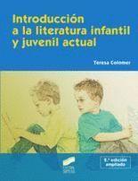 INTRODUCCIÓN A LA LITERATURA INFANTIL Y JUVENIL ACTUAL