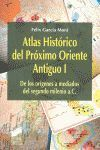 ATLAS HISTORICO (I) PROXIMO ORIENTE ANTIGUO