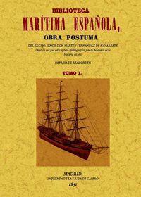 BIBLIOTECA MARÍTIMA ESPAÑOLA 2 VOLS. OBRA POSTUMA