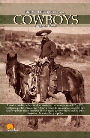 BREVE HISTORIA DE LOS CAWBOYS