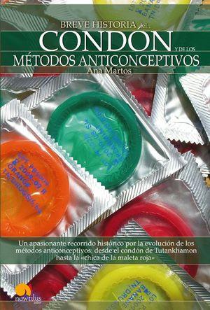 BREVE HISTORIA DEL CONDON Y DE LOS METODOS ANTICONCEPTIVOS