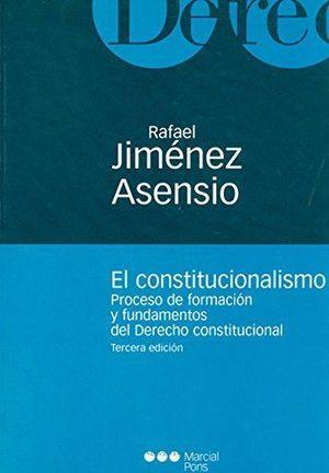 EL CONSTITUCIONALISMO PROCESO DE FORMACION Y FUNDAMENTOS