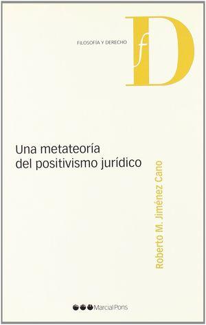 UNA METATEORÍA DEL POSITIVISMO JURÍDICO