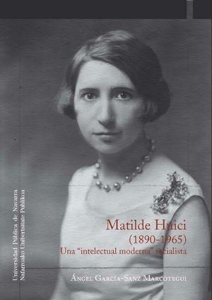 MATILDE HUICI (1890-1965)