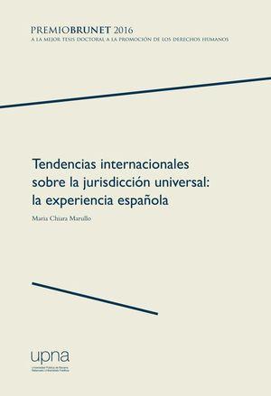 TENDENCIAS INTERNACIONALES SOBRE LA JURISDICCIÓN UNIVERSAL
