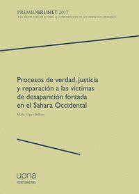 PROCESOS DE VERDAD, JUSTICIA Y REPARACIÓN A LAS VÍCTIMAS DE DESAPARICIÓN FORZADA