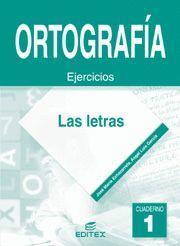 CUADERNO DE ORTOGRAFIA 1 LAS LETRAS