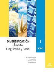 DIVERSIFICACIÓN I ÁMBITO LINGÜÍSTICO Y SOCIAL