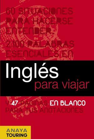 INGLES PARA VIAJAR (ANTIGUA EDICION)