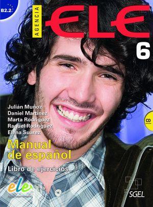 AGENCIA ELE 6 LIBRO DE EJERCICIOS +CD B2.2