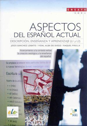 ASPECTOS DEL ESPAÑOL ACTUAL