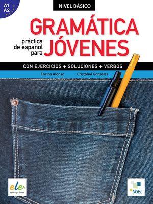 GRAMATICA PRACTICA DE ESPAÑOL PARA JOVENES