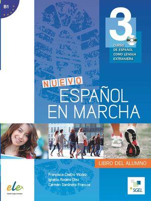 NUEVO ESPAÑOL EN MARCHA 3 LIBRO ALUMNO +CD (B1)
