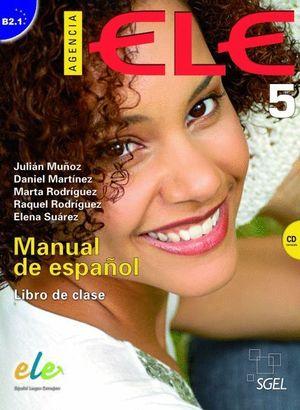 AGENCIA ELE 5 (B2.1) LIBRO DE CLASE + CD