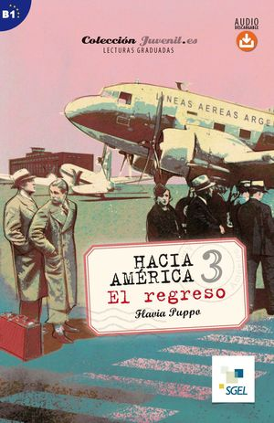 HACIA AMERICA 3. EL REGRESO. AUDIO DESCARGABLE