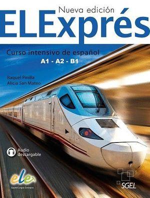 ELEXPRES A1-A2-B1 (NUEVA EDICION) CURSO INTENSIVO DE ESPAÑOL