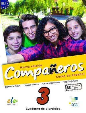 COMPAÑEROS 3 B1.1 CUADERNO DE EJERCICIOS. NUEVA EDICION