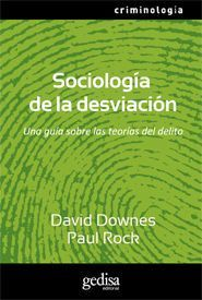 SOCIOLOGÍA DE LA DESVIACIÓN