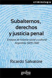 SUBALTERNOS, DERECHOS Y JUSTICIA PENAL