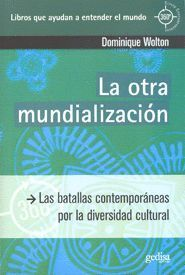 LA OTRA MUNDIALIZACION