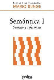 SEMÁNTICA I. SENTIDO Y REFERENCIA (TAPA DURA)