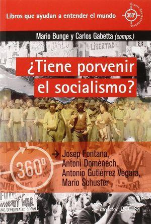 TIENE PORVENIR EL SOCIALISMO?