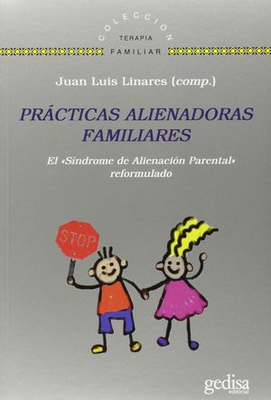 PRACTICAS ALIENADORAS FAMILIARES