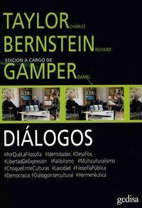 DIÁLOGOS. TAYLOR, CHARLES Y BERNSTEIN, RICHARD