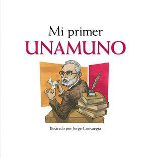 MI PRIMER UNAMUNO