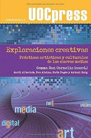EXPLORACIONES CREATIVAS PRACTICAS ARTISTICAS Y CULTURALES DE LOS