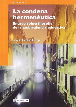 LA CONDENA HERMENÉUTICA