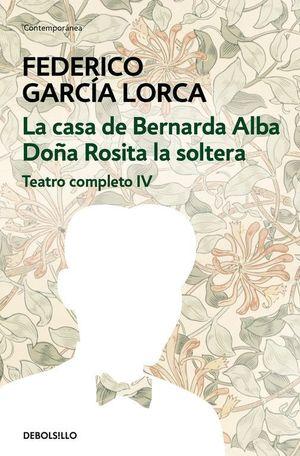 LA CASA DE BERNARDA ALBA / DOÑA ROSITA LA SOLTERA
