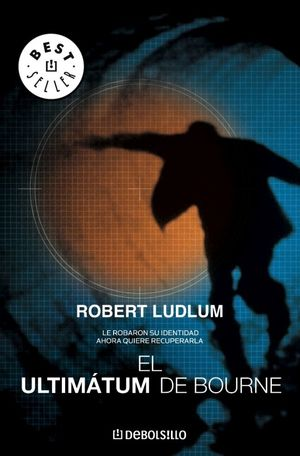 EL ULTIMATUM DE BOURNE. LUDLUM, ROBERT. 9788497939256 Babel Libros