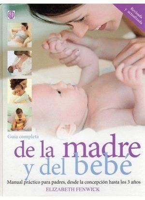 GUIA COMPLETA DE LA MADRE Y DEL BEBE