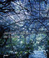 JARDINES MAGICOS DE ESPAÑA