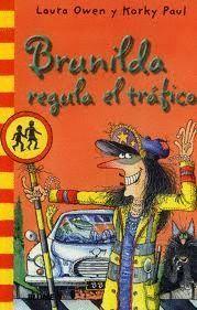 BRUNILDA REGULA EL TRAFICO