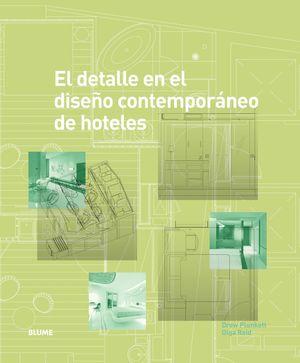 EL DETALLE EN EL DISEÑO CONTEMPORANEO DE HOTELES