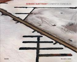 EDWARD BURTYNSKY ELEMENTOS ESENCIALES