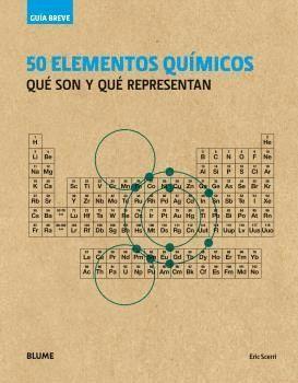 50 ELEMENTOS QUIMICOS (GUIA BREVE)
