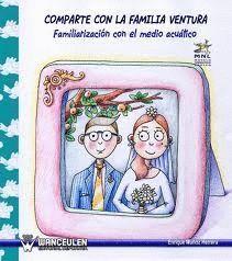 COMPARTE CON LA FAMILIA VENTURA. FAMILIRIARIZACIÓN CON EL MEDIO ACUÁTICO