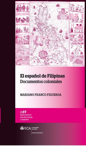 EL ESPAÑOL DE FILIPINAS:DOCUMENTOS COLONIALES