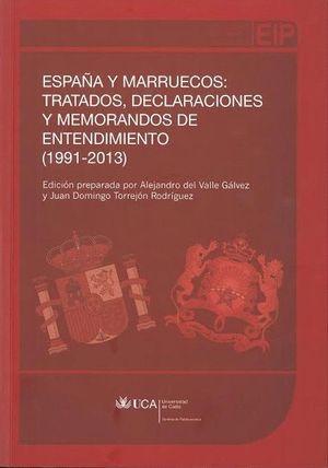 ESPAÑA Y MARRUECOS: TRATADOS, DECLARACIONES Y MEMORANDOS DE ENTEDIMIENTO (1991-2