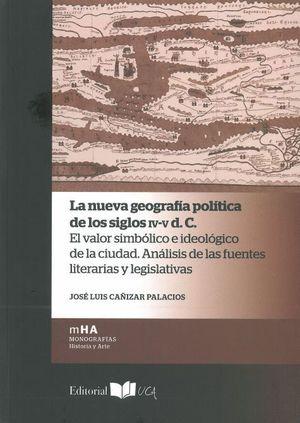 LA NUEVA GEOGRAFIA POLITICA DE LOS SIGLOS IV-V D. C.
