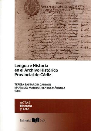 LENGUA E HISTORIA EN EL ARCHIVO HISTÓRICO PROVINCIAL DE CÁDIZ