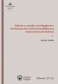 EDICIÓN Y ESTUDIO SOCIOLINGÜÍSTICO DEL MANUSCRITO D.565 DE LA BIBLIOTECA UNIVERS